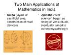 two main applications of mathematics in india