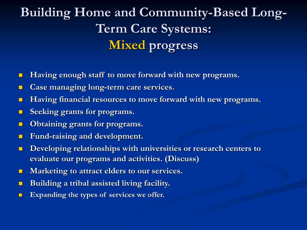 Building Home and Community-Based Long-Term Care Systems: