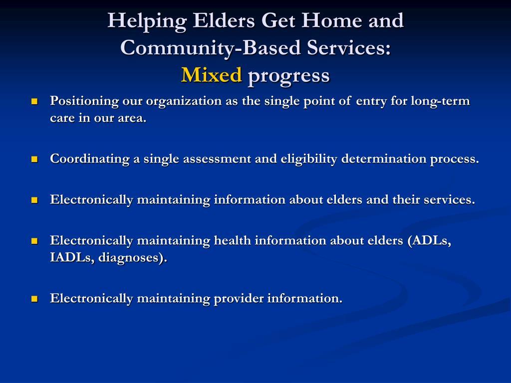 Helping Elders Get Home and