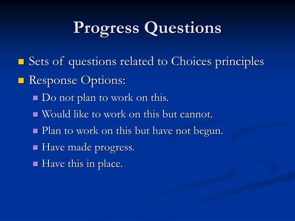Progress Questions