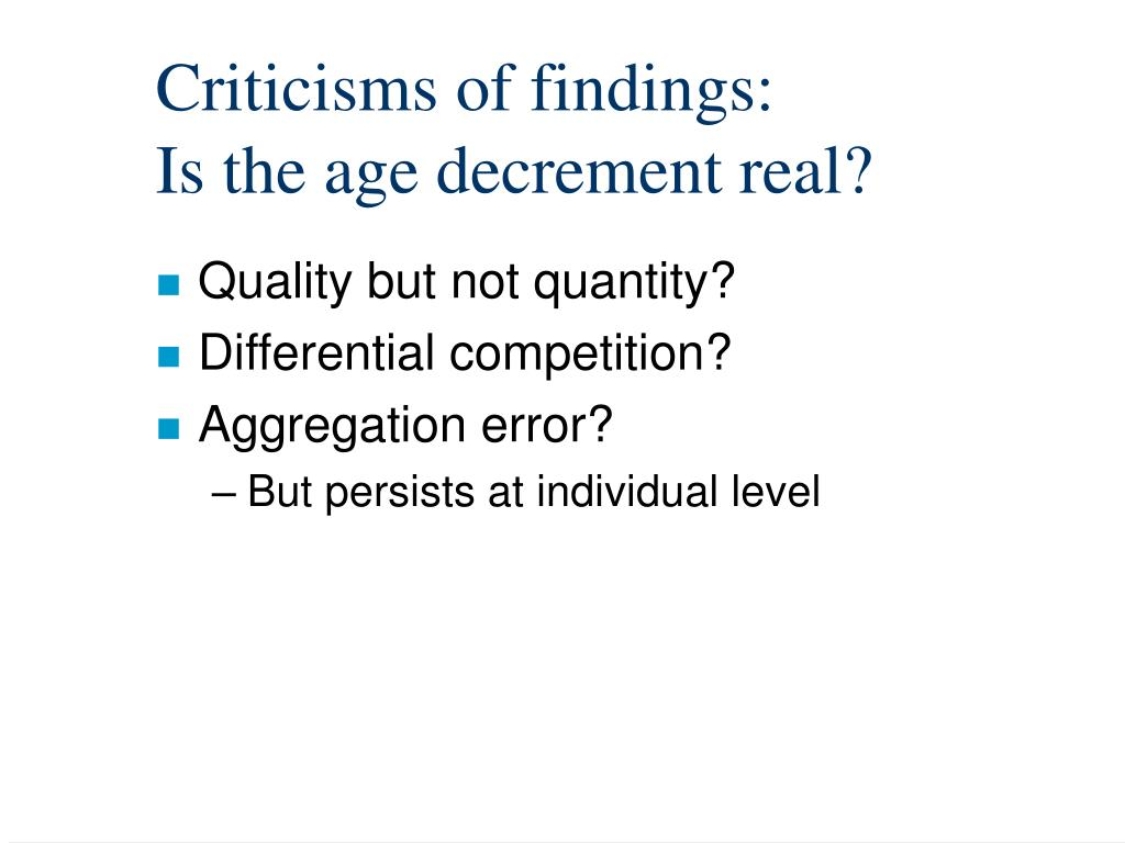 Criticisms of findings: