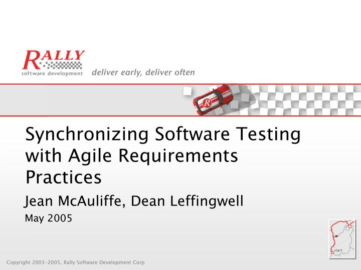 synchronizing software testing with agile requirements practices n.