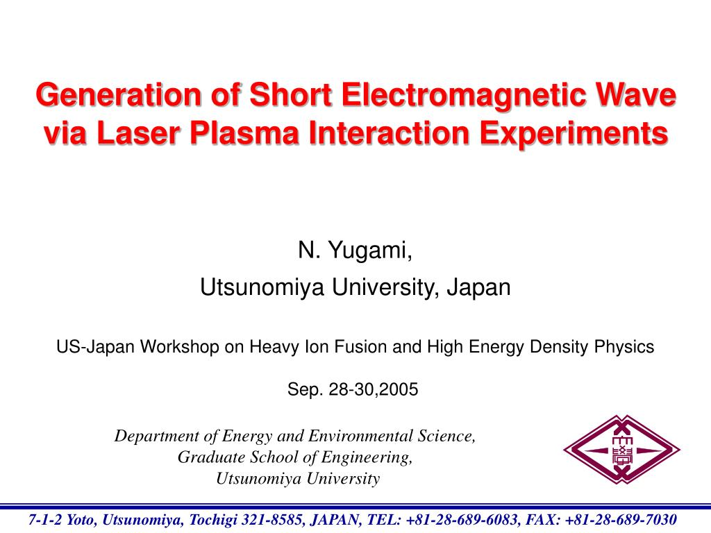 generation of short electromagnetic wave via laser plasma interaction experiments l.