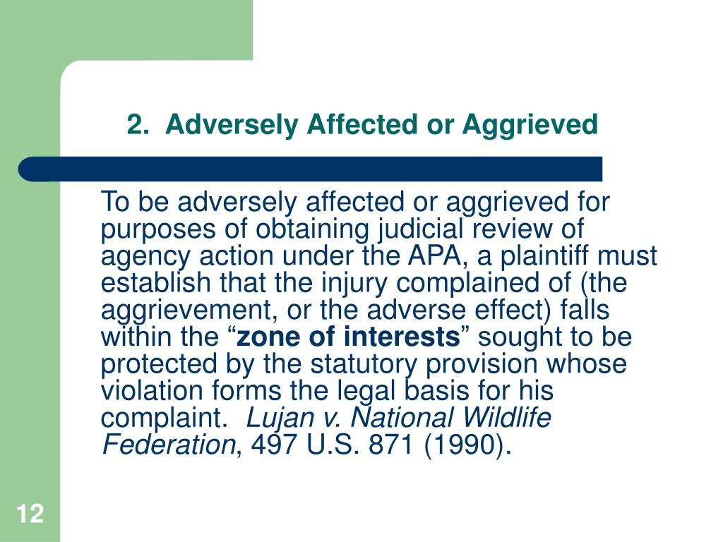 2.  Adversely Affected or Aggrieved