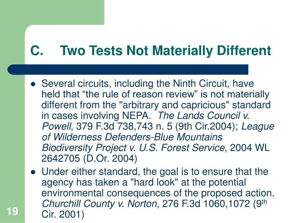 C.	Two Tests Not Materially Different