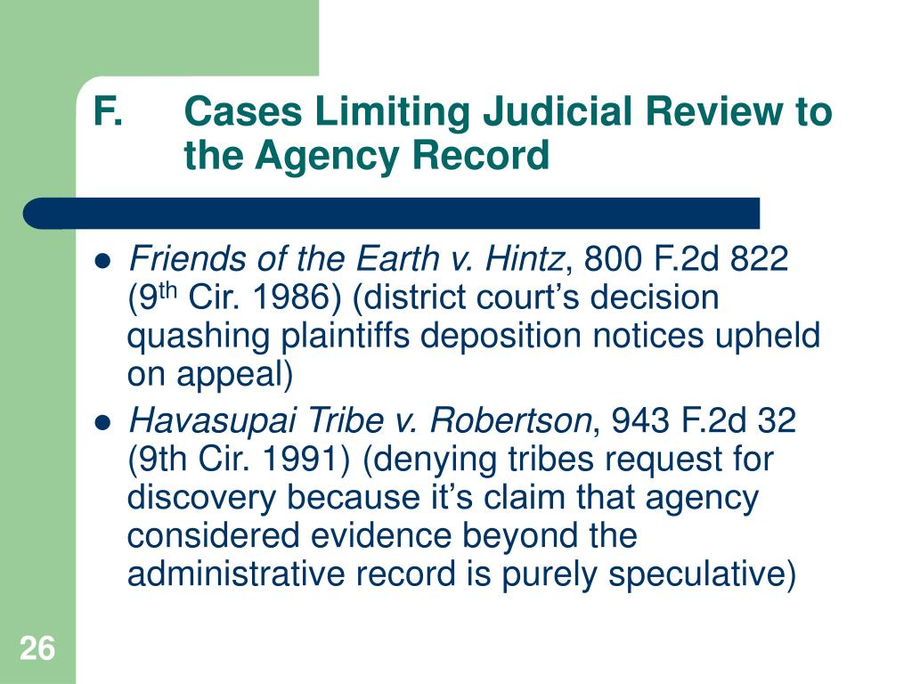 F.	Cases Limiting Judicial Review to 	the Agency Record