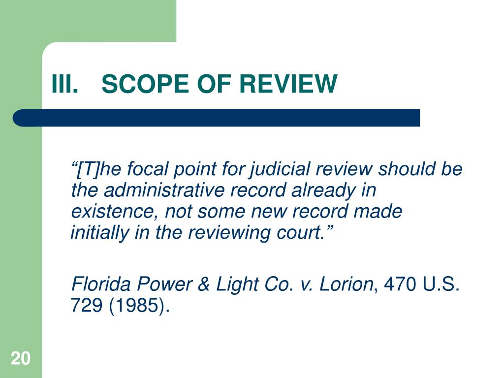 III.	SCOPE OF REVIEW