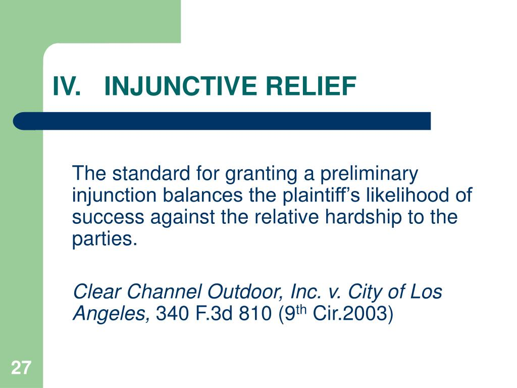 IV.	INJUNCTIVE RELIEF