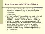 team evaluation and avoidance solution9