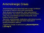 anticholinergic crises
