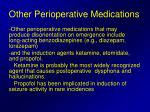 other perioperative medications