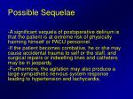 possible sequelae