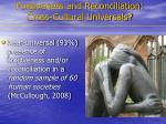 forgiveness and reconciliation cross cultural universals