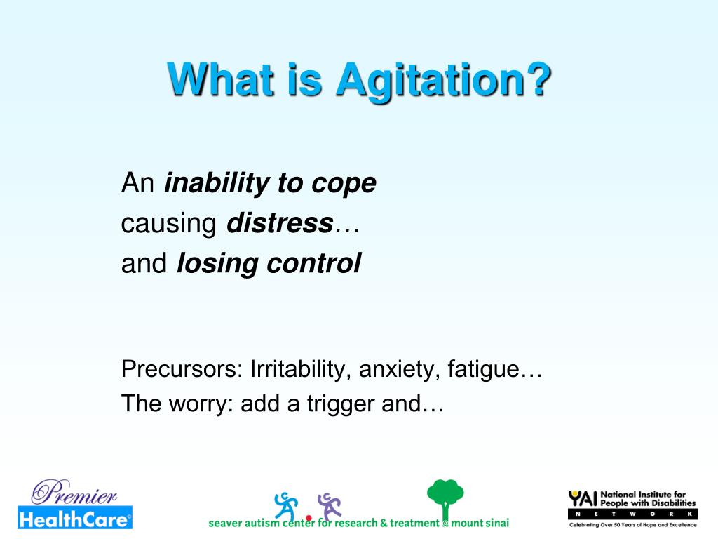 What is Agitation?