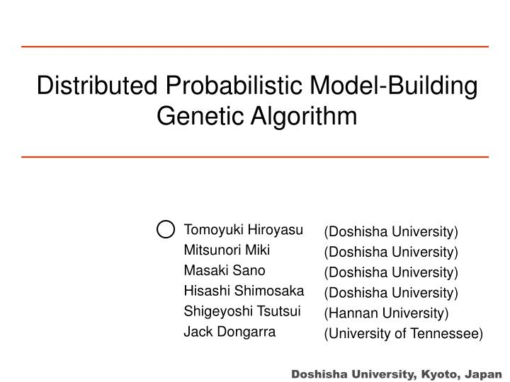 distributed probabilistic model building genetic algorithm n.