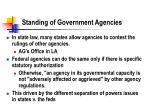 standing of government agencies