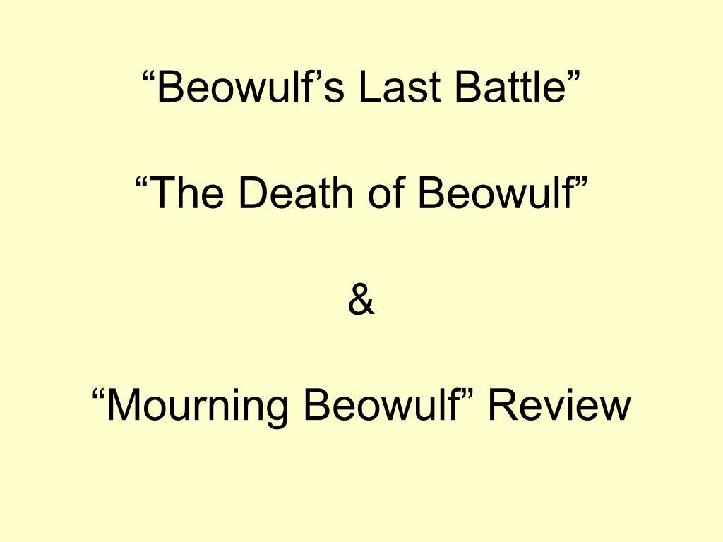"""""""Beowulf's Last Battle"""""""
