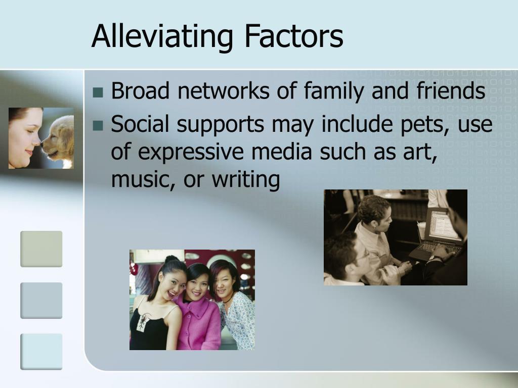 Alleviating Factors
