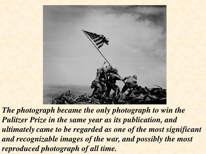 The photograph became the only photograph to win the Pulitzer Prize in the same year as its publication, and ultimately