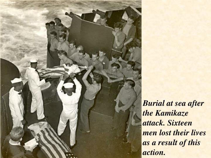 Burial at sea after the Kamikaze attack. Sixteen men lost their lives as a result of this action.