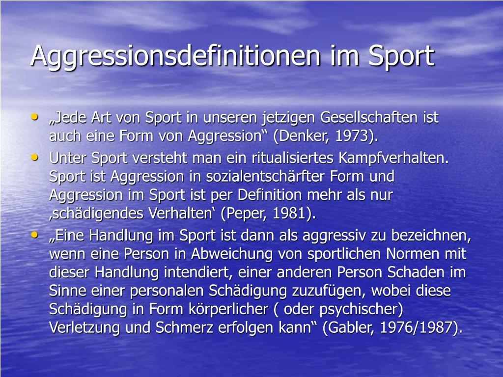 aggressionsdefinitionen im sport l.