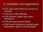 d imperialism axis aggressions