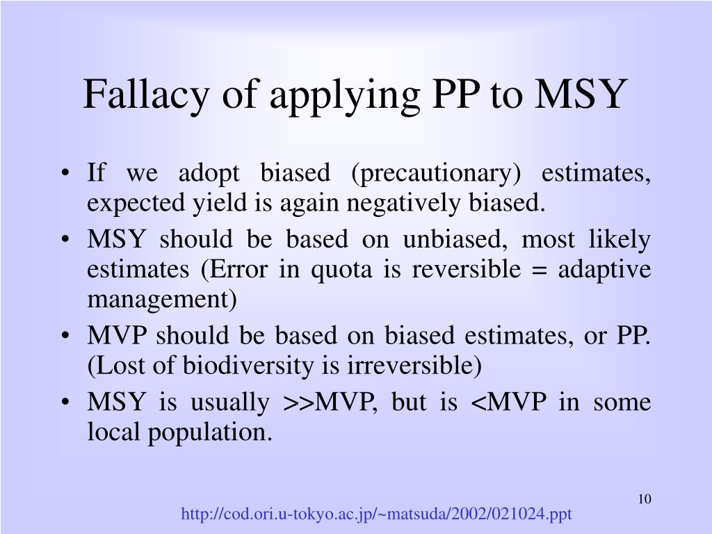 Fallacy of applying PP to MSY