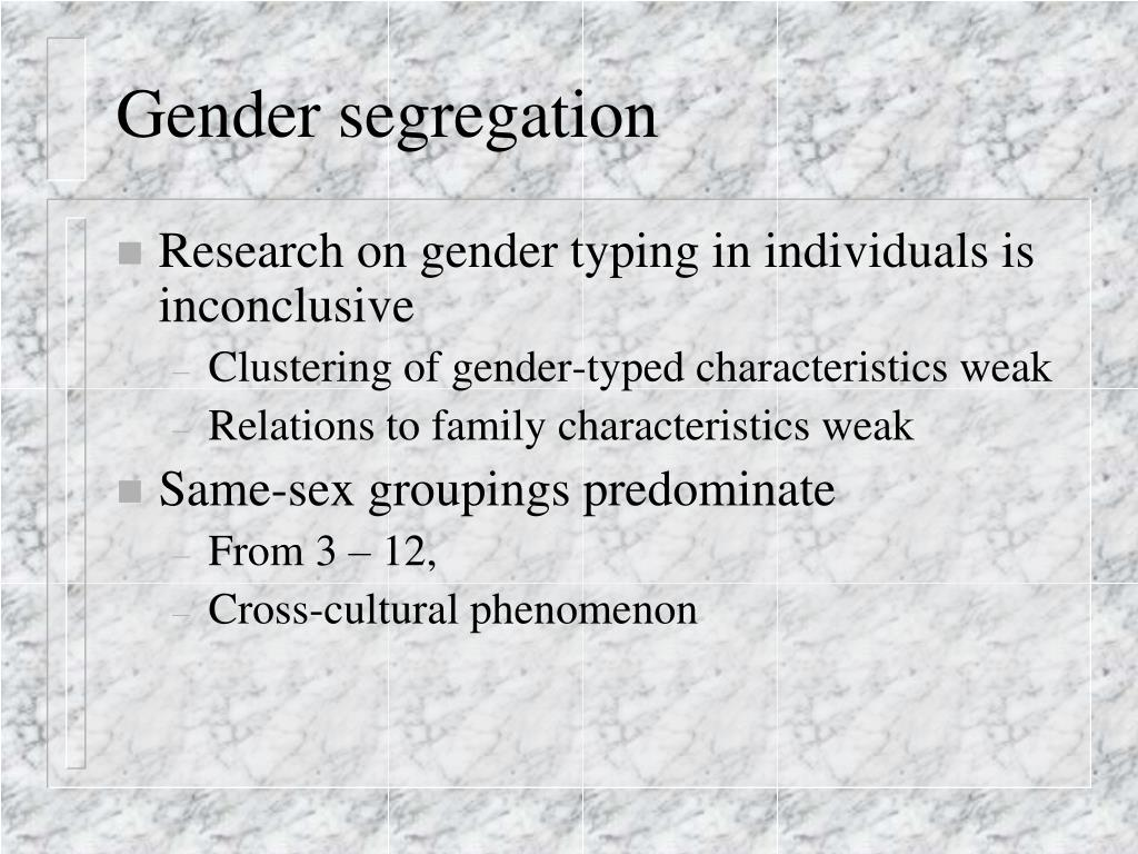 Gender segregation