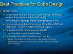 best practices for cube design