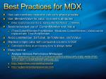 best practices for mdx