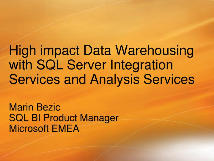 high impact data warehousing with sql server integration services and analysis services n.