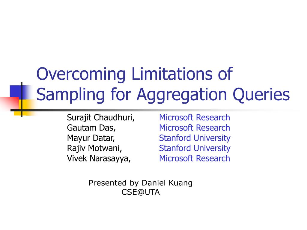 overcoming limitations of sampling for aggregation queries l.