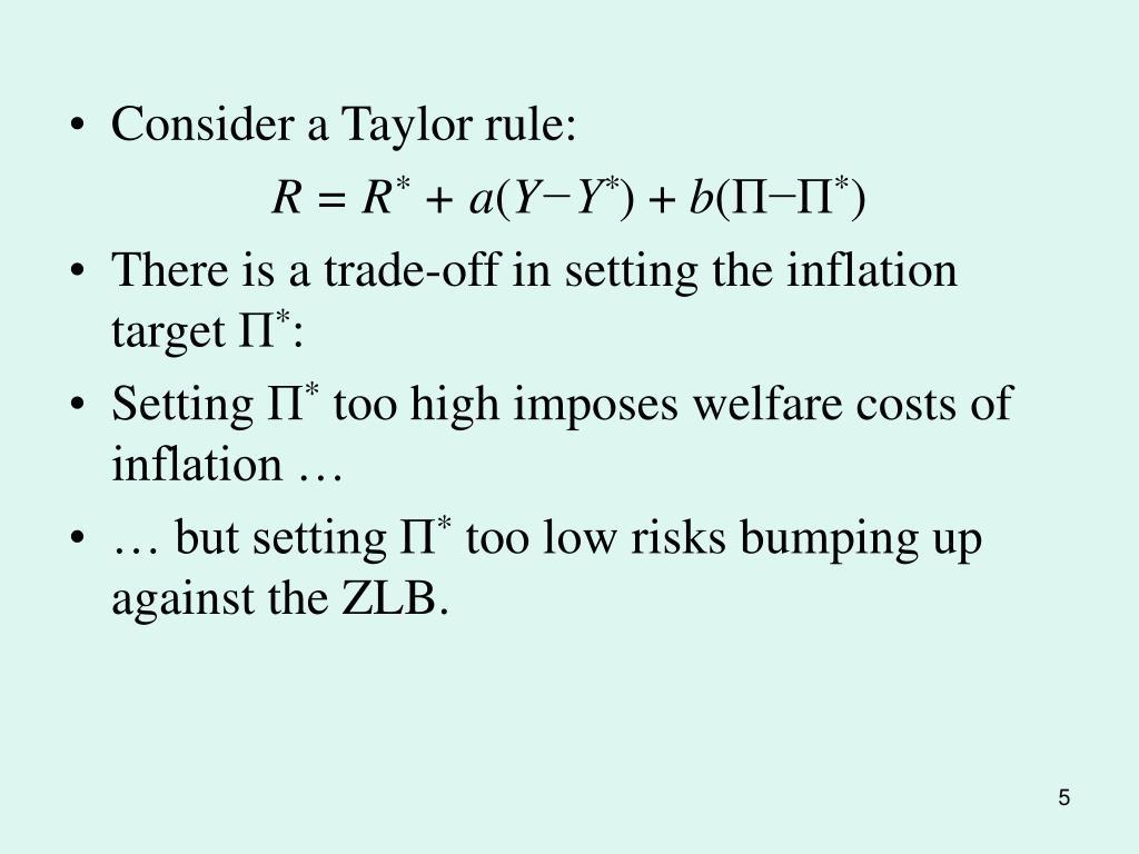 Consider a Taylor rule:
