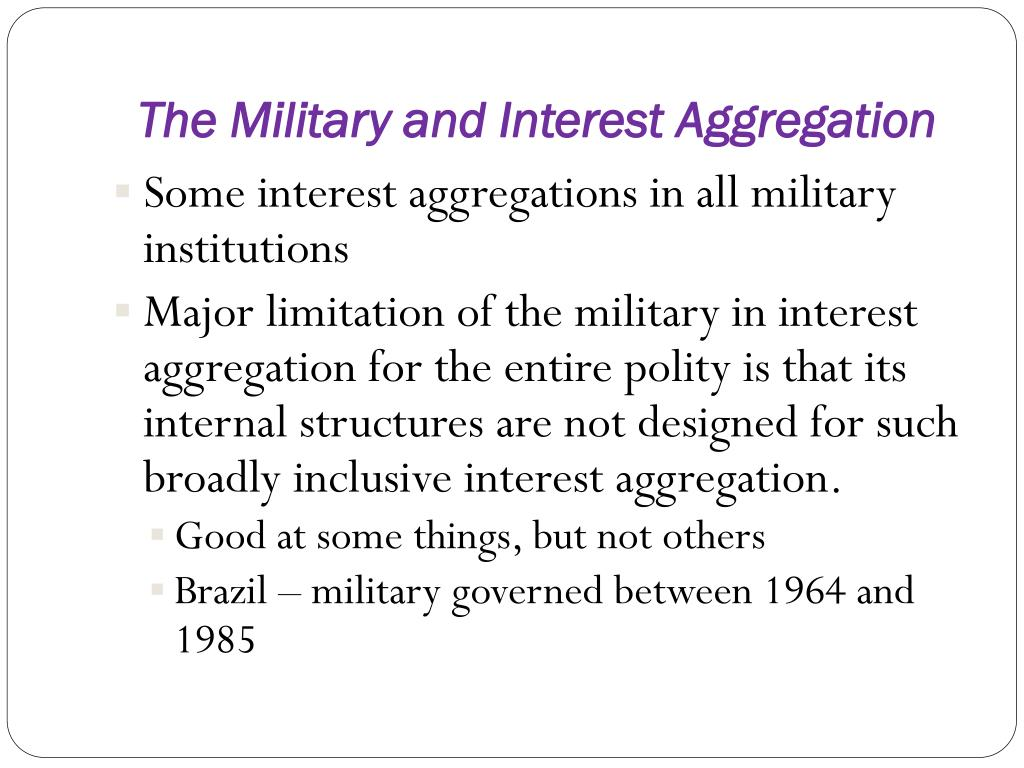 The Military and Interest Aggregation