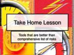 take home lesson