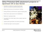 other potential ghg abatement projects in upstream oil gas sector