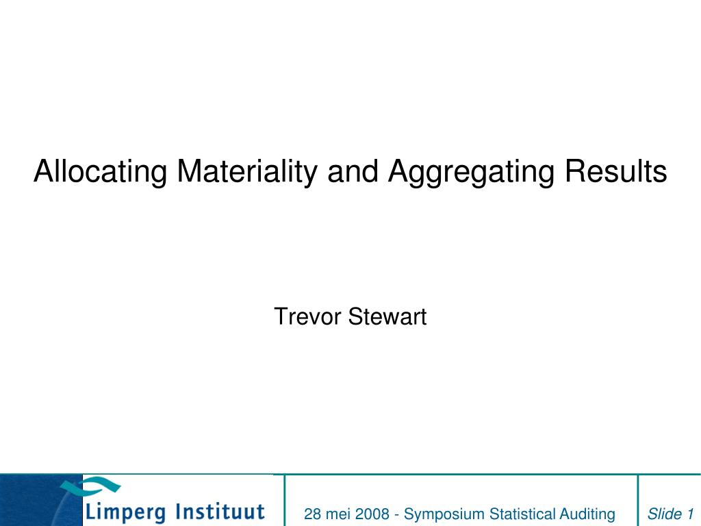 allocating materiality and aggregating results l.
