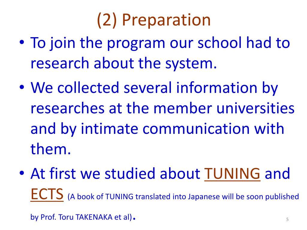 (2) Preparation