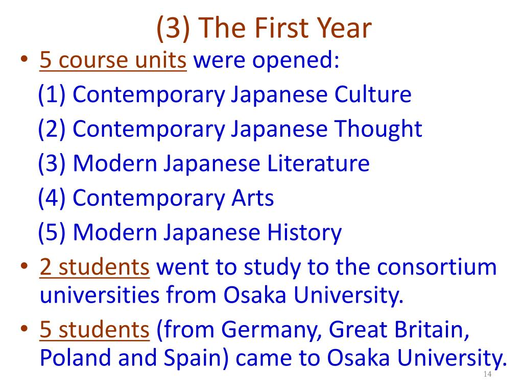 (3) The First Year