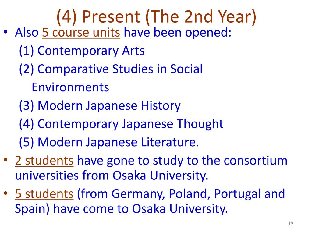 (4) Present (The 2nd Year)