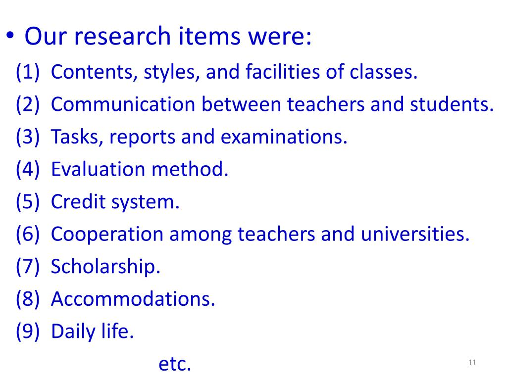 Our research items were: