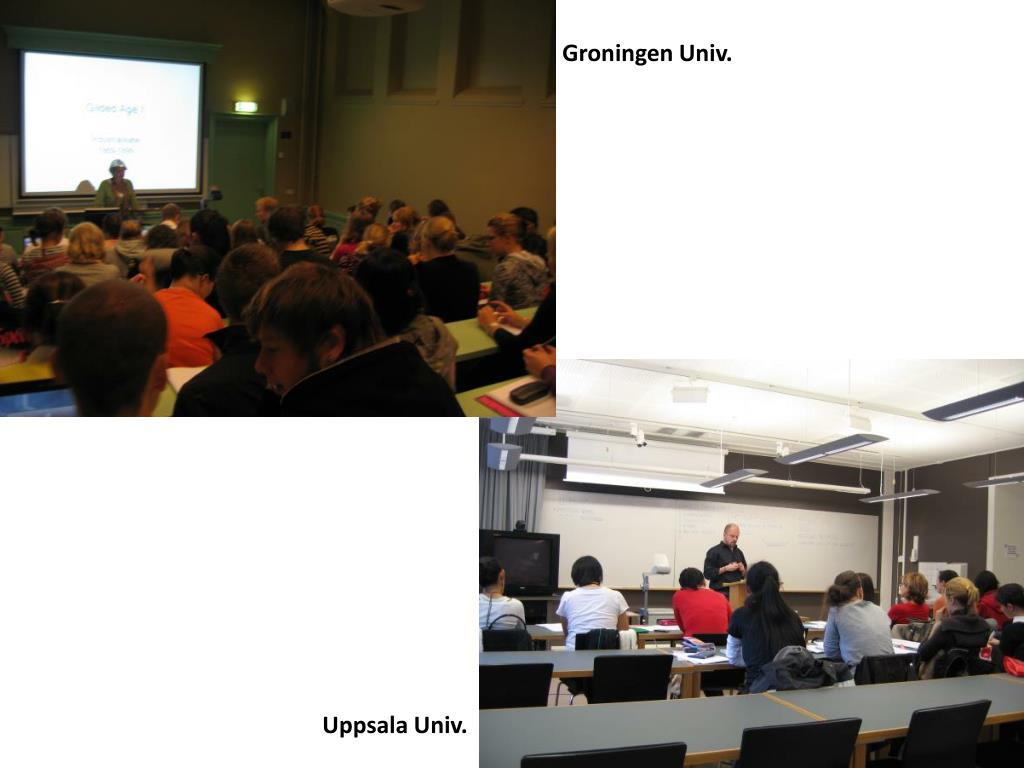 Groningen Univ.