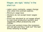 wages are rigid sticky in the short run
