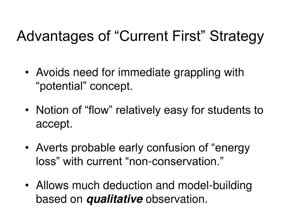 """Advantages of """"Current First"""" Strategy"""