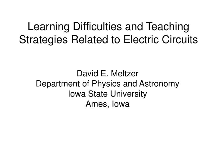 Learning difficulties and teaching strategies related to electric circuits