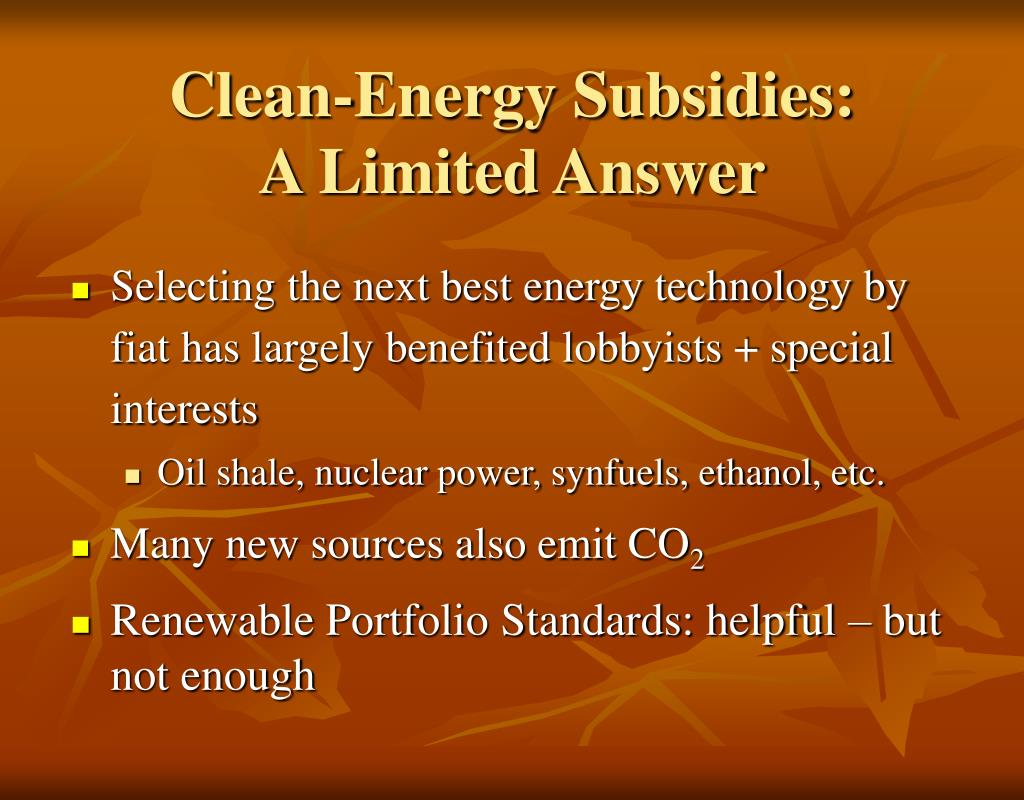Clean-Energy Subsidies: