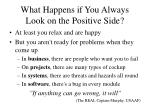what happens if you always look on the positive side