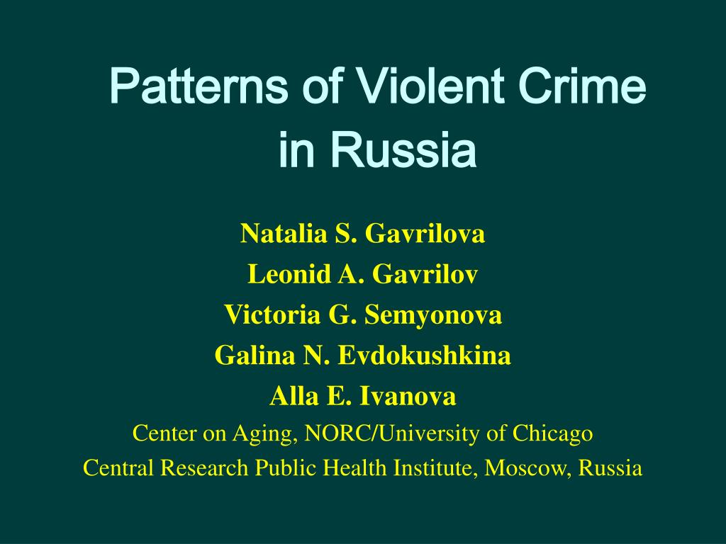patterns of violent crime in russia l.