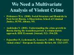 we need a multivariate analysis of violent crime