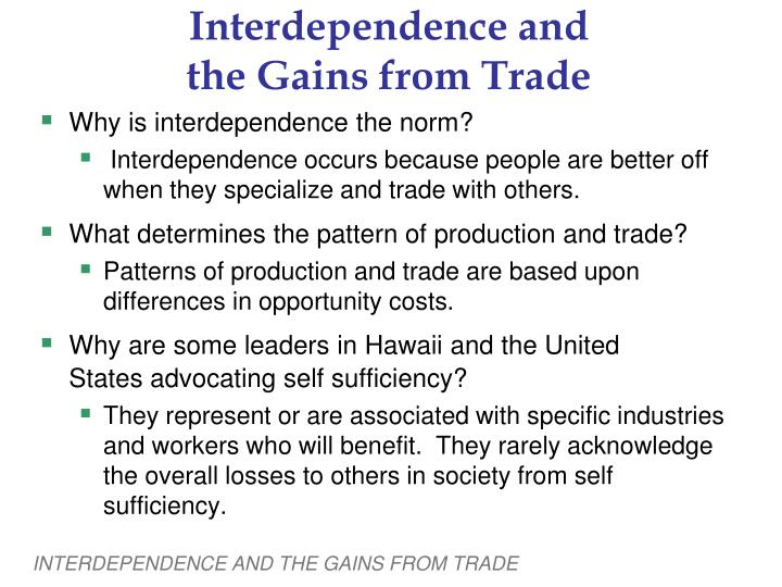 Interdependence and